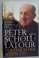 Peter Scholl-Latour ~ Der Fluch der Bösen Tat