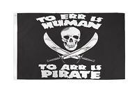To Err Is Human To Arr Is Pirate Flag Banner 3' x 5' Polyester Jolly Roger