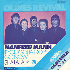 "MANFRED MANN - If You Gotta Go, Go Now/Sha La La (VINYL SINGLE 7"" REISSUE)"