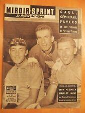 Miroir Sprint N° 634 du 28/7/1958-Gaul,Géminiani,Favero-Athlétisme.Delcour 200mè