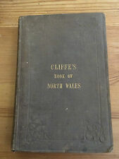 Cliffe's Book of North Wales Charles Frederick Cliffe 1856 Scarce First Edition