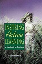 Inspiring Active Learning: A Handbook for Teachers Harmin, Merrill Paperback