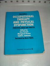 Occupational Therapy and Physical Dysfunction: Principles, Ski ,.9780443043079