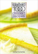 Classic 1000 Dessert Recipes (Classic 1000), Humphries, Carolyn, New Book