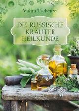 Die russische Kräuter-Heilkunde|Vadim Tschenze|Gebundenes Buch|Deutsch