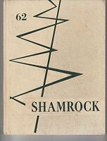 1962 ? SCHOOL annual yearbook (SHAMROCK)  CITY?