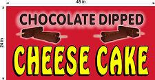 2' X 4' VINYL BANNER CHOCOLATE DIPPED CHEESECAKE CHEESE CAKE