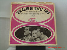 CHAD MITCHELL TRIO-(45 W/PIC.SLV.)-THE MARVELOUS TOY/BONNIE STREETS OF FYVE '64
