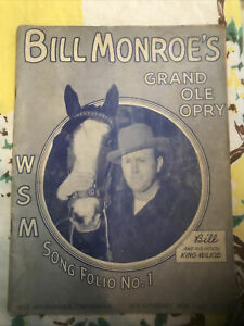 Bill Monroes Grand Ole Opry Song Folio No. 1
