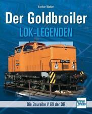 Der Goldbroiler von Lothar Weber (2014, Taschenbuch)