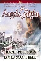 Angels Flight by Tracie Peterson; James Scott Bell