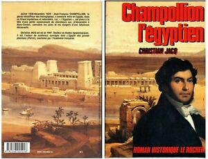 Champollion L'egyptien - Christian Jacq