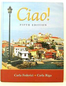CIAO! 5th Edit FEDERICI RIGA Hardcover ITALIAN LANGUAGE Textbook w/ AUDIO CD LN