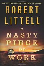 A Nasty Piece of Work: A Novel by Robert Littell (2013, Hardcover) $24.99 New!
