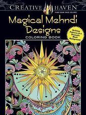 Adult Coloring: Creative Haven Magical Mehndi Designs Coloring Book