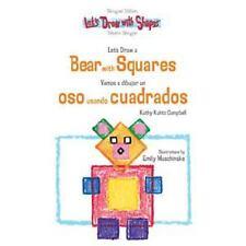 Let's Draw a Bear With Squares  Vamos a Dibujar un Oso Usando Cuadrado-ExLibrary
