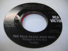 Rock 45 THE PALM BEACH BAND BOYS I Don't Want To Set The World On Fire on Rca Vi