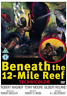 Robert Wagner, Terry Moore-Beneath the 12 Mile Reef DVD NUOVO