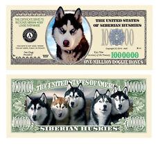 New Siberian Husky Dog Million Bones Dollar Novelty Funny Money + Free Sleeve