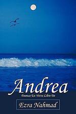 Andre : Poemas en Verso Libre de Ezra Nahmad by Ezra Nahmad (2010, Paperback)
