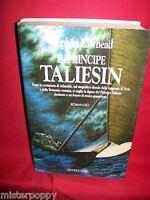 STEPHEN LAWHEAD Il principe Taliesin 1991 Narrativa Nord Prima Edizione