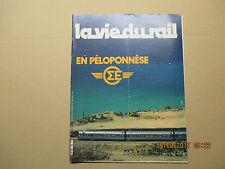 """La vie du rail N°1762 du 12 octobre 1980 """" Les chemins de fer en Péloponnèse """""""
