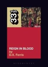 33 1/3: Slayer's Reign in Blood by D. X. Ferris (2008, Paperback)