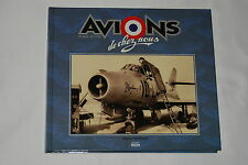 Avions de chez nous by Pierre Gaillard (1997, Hardcover)
