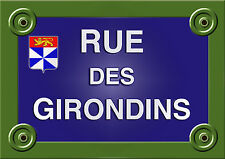 PLAQUE de RUE Collection FRANCE GIRONDINS BORDEAUX Personnalisable ALU 20x30 cm
