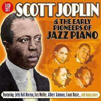 SCOTT JOPLIN & THE EARLY PIONEERS OF JAZZ  3 CD NEU