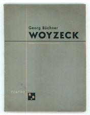 BUCHNER GEORG WOYZECK  ROSA E BALLO 1944 TEATRO 2