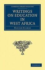 Writings on Education in West Africa (Paperback or Softback)