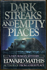 Dark Streaks and Empty Places: A Dan Roman Mystery by Edward G. Mathis-1st Ed.