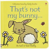 That's Not My... Bunny by Fiona Watt - Usborne Touchy-Feely