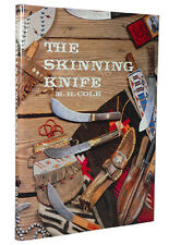 The Skinning Knife by M. H Cole