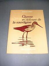 Chasse Sauvagine Descombes Chasse et défense de la sauvagine 1973