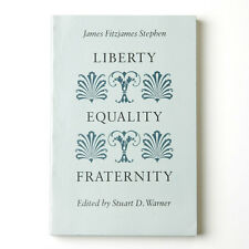 Liberty Equality Fraternity by James Fitzjames Stephen (1993, Paperback)