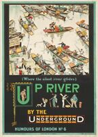 Up River by the Underground, 1913, English Travel London Underground Poster