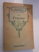 The Conoscenza Fattoria Il Fragola J.Vercier 1942 Hachette Parigi