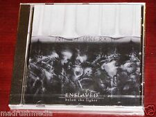 Enslaved: Below The Lights CD 2003 Osmose Productions EU OPCD 144 No 2438-2 NEW