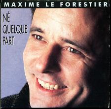 MAXIME LE FORESTIER - NE QUELQUE PART - MAXI CD 1988 - VERSION LONGUE