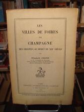 Elizabeth CHAPIN Les villes de foires de Champagne 1937 E.O.