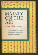 Mainly on the Air by Max Beerbohm: A Collection of His Radio Talks-1st US Ed./DJ