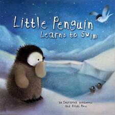 Little Penguin Learns To Swim By Dubravka Kolanovic (Paperback, 2011)