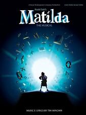 Matilda - The Musical (Easy Piano Vocal Selections) New Paperback Book Tim Minch
