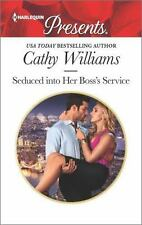 Seduced into Her Boss's Service by Cathy Williams 2016 Paperback Romance Novel