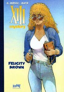 XIII Mystery 9. Felicity Brown  [Tirage de tête]