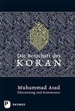 Die Botschaft des Koran von Muhammad Asad (2017, Gebundene Ausgabe)