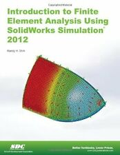 Introduction to Finite Element Analysis Using SolidWorks Simulation 2012, Good B
