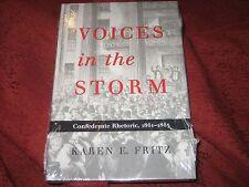 Voices in the Storm Confederate Rhetoric, 1861-1865 Karen E. Fritz (1999, HD)SLD